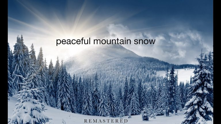 Peaceful Mountain Snow – Ambient Nature Relaxation